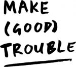 Make (Good) Trouble CIC logo